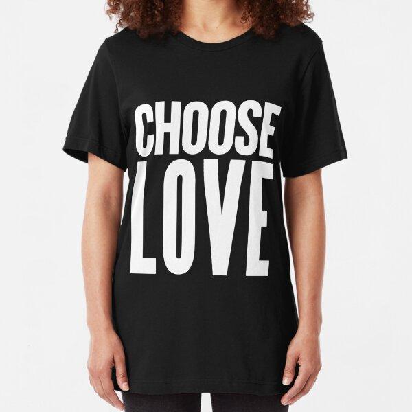 choose love white Slim Fit T-Shirt