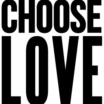 choose love black by asadir