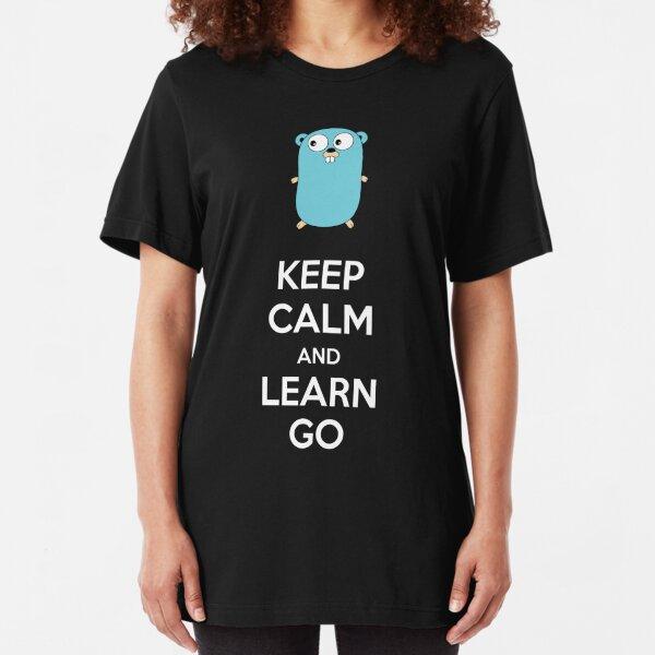 Mantén la calma y aprende Go - Dark edition Camiseta ajustada