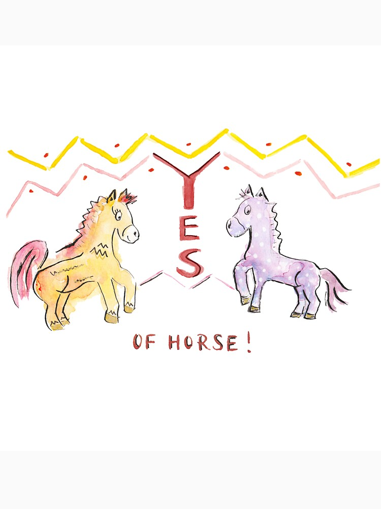 Yes of horse! by yanak