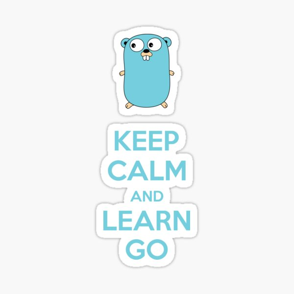 Mantén la calma y aprende Go - Edición ligera Pegatina