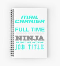 MAIL CARRIER JOBTITLE TEES AND HOODIE Spiral Notebook