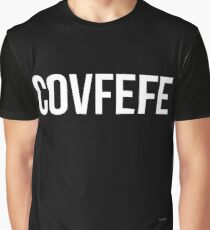Covfefe shirt - T-Shirt Sweater Hoodie Iphone Samsung Phone Case Coffee Mug Tablet Case Gift Graphic T-Shirt