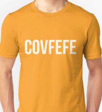 Covfefe shirt - T-Shirt Sweater Hoodie Iphone Samsung Phone Case Coffee Mug Tablet Case Gift Unisex T-Shirt