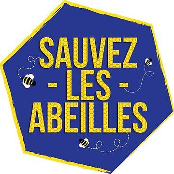 """Sauvez les abeilles"" French phrase ""Save the bees"" Sticker by rcschmidt"