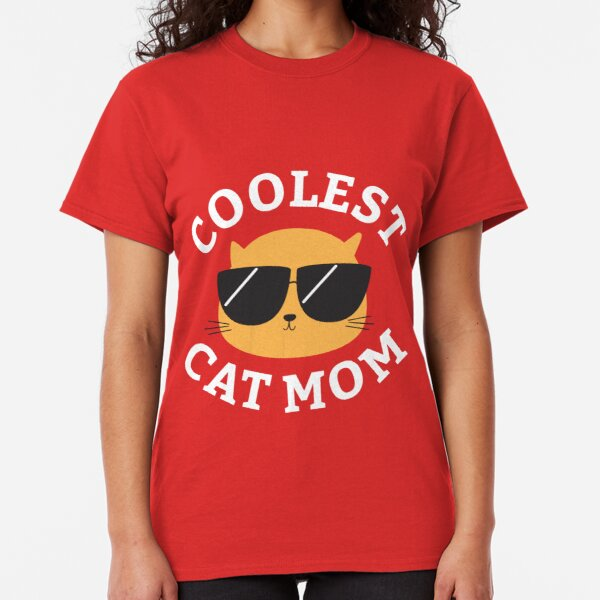 Coolest Cat Mom Classic T-Shirt