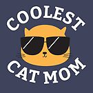 Coolest Cat Mom by cartoonbeing