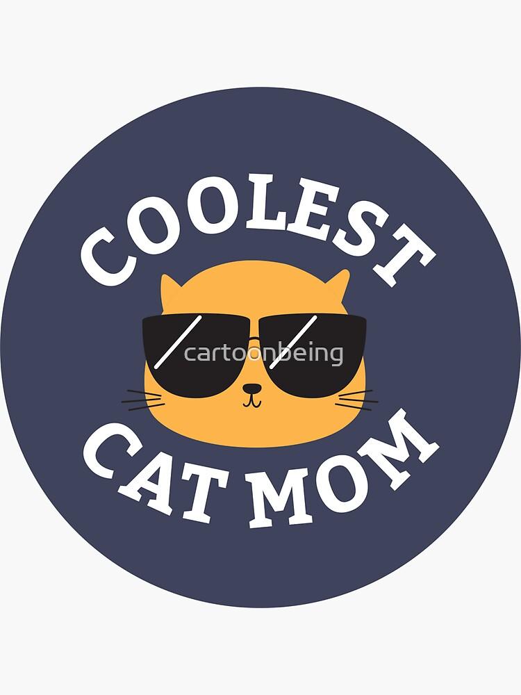Coolest Cat Mom by cartoonbeing