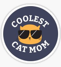 Coolest Cat Mom Sticker