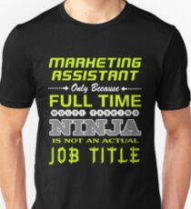 MARKETING ASSISTANT JOBTITLE TEES AND HOODIE Unisex T-Shirt