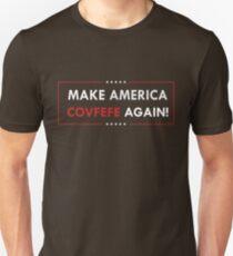 Make America Covfefe Again Unisex T-Shirt