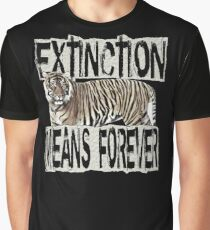 TIGER EXTINCTION MEANS FOREVER Graphic T-Shirt