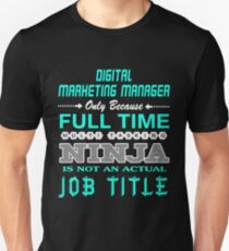 DIGITAL MARKETING MANAGER JOBTITLE TEES AND HOODIE Unisex T-Shirt