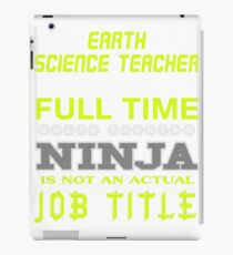 EARTH SCIENCE TEACHER JOBTITLE TEES AND HOODIE iPad Case/Skin
