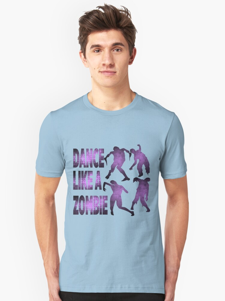 Dance like a zombie Unisex T-Shirt Front