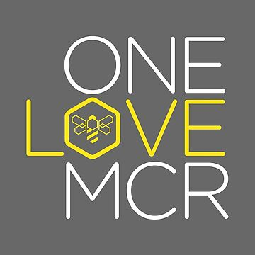 One Love. Manchester by SinginShirts