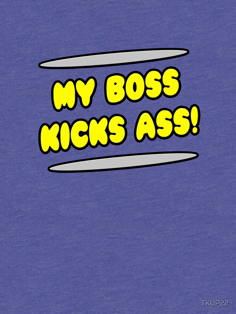 My Boss Kicks Ass! by TKUP22
