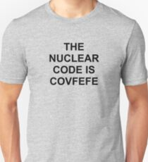 The Nuclear Code is Covfefe Unisex T-Shirt