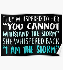 She Whispered Back I Am The Storm Woman Poster