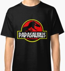 Papasaurus Rex - Funny Dad Gifts - Fathers Day Classic T-Shirt