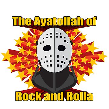 The Ayatollah of Rock and Rolla! by hellraiserdsgns
