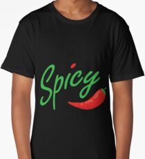 Spicy Life Long T-Shirt