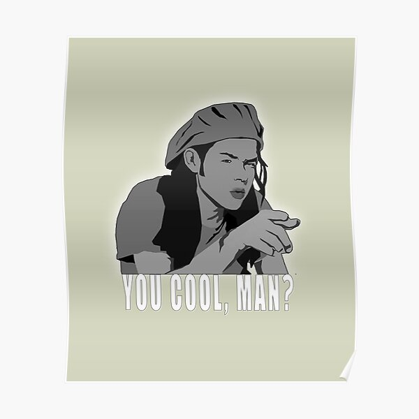 Dazed and Confused You Cool, Man Vintage Summer Gift Tshirt Poster