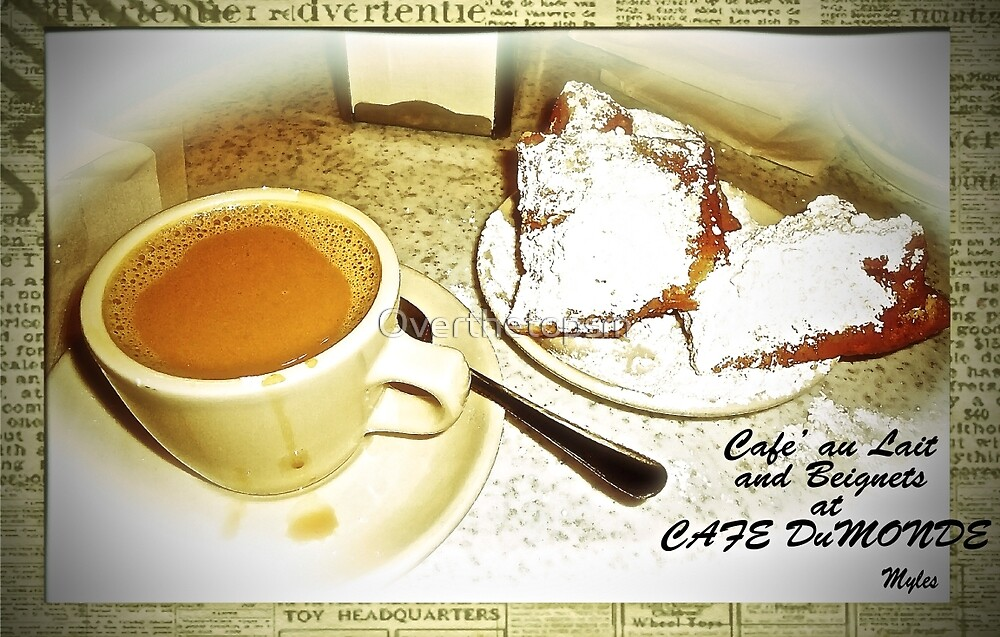 Cafe' au Lait and Beingnets from Cafe Dumonde by Saundra Myles