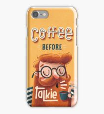 COFFEE BEFORE TALKIE iPhone Case/Skin