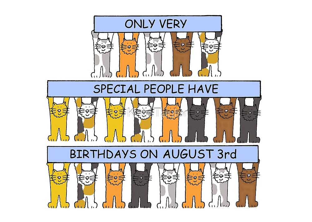 August 3rd Birthday Cats. by KateTaylor