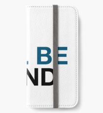 You Will Be Found iPhone Wallet/Case/Skin