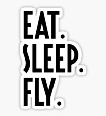 Eat Sleep Fly - Funny Airline Pilot Airplane Helicopter Flying Flyer Gift Sticker