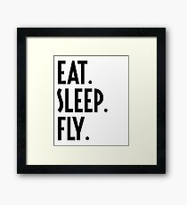 Eat Sleep Fly - Funny Airline Pilot Airplane Helicopter Flying Flyer Gift Framed Print