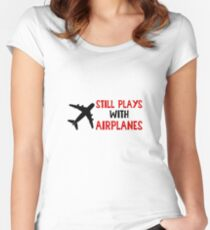 Still Plays With Airplanes - Funny Airline Pilot Airplane Helicopter Flying Flyer Gift Women's Fitted Scoop T-Shirt