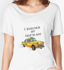 I Survived My Trip To NYC Women's Relaxed Fit T-Shirt