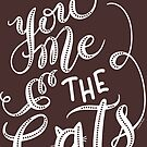 Cat Drawing You Me & the Cats Hand Lettering Design by DoubleBrush