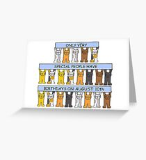 August 10th Birthday Cats. Greeting Card