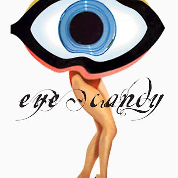 Eye Candy by Duncando