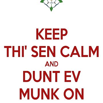 Keep Thi Sen Calm and Dunt Ev Munk On by taiche