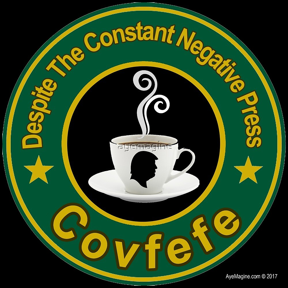 Covfefe by ayemagine