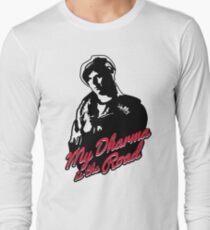 My Dharma is the Road Long Sleeve T-Shirt