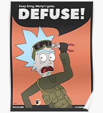 I Gotta Defuse Morty! Rick and Morty in CSGO Poster
