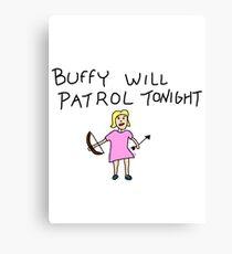 Buffy Will Patrol Tonight Colour Canvas Print