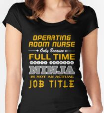 OPERATING ROOM NURSE - JOB TITLE SHIRT AND HOODIE Women's Fitted Scoop T-Shirt
