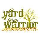 Yard Warrior by izmet
