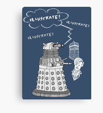 Illustrate Dalek Canvas Print