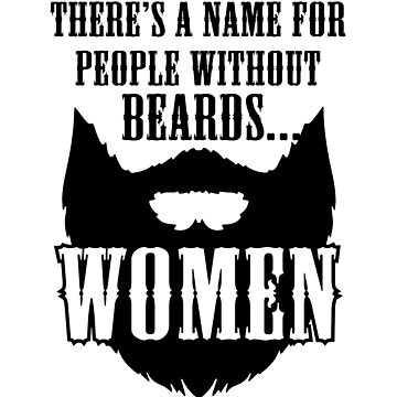 There's a name for people without beards by EmpireGraphics