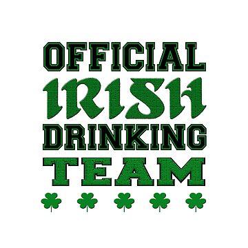 Irish Drinking Team by izmet