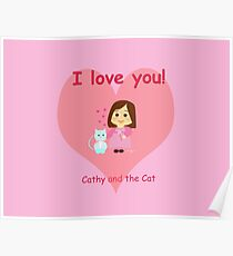 Cathy and the Cat - I Love You Poster