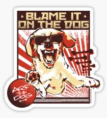 Blame It On the Dog, band graphic Sticker